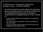 comprehensive continuous integrated system of care cci soc tip42