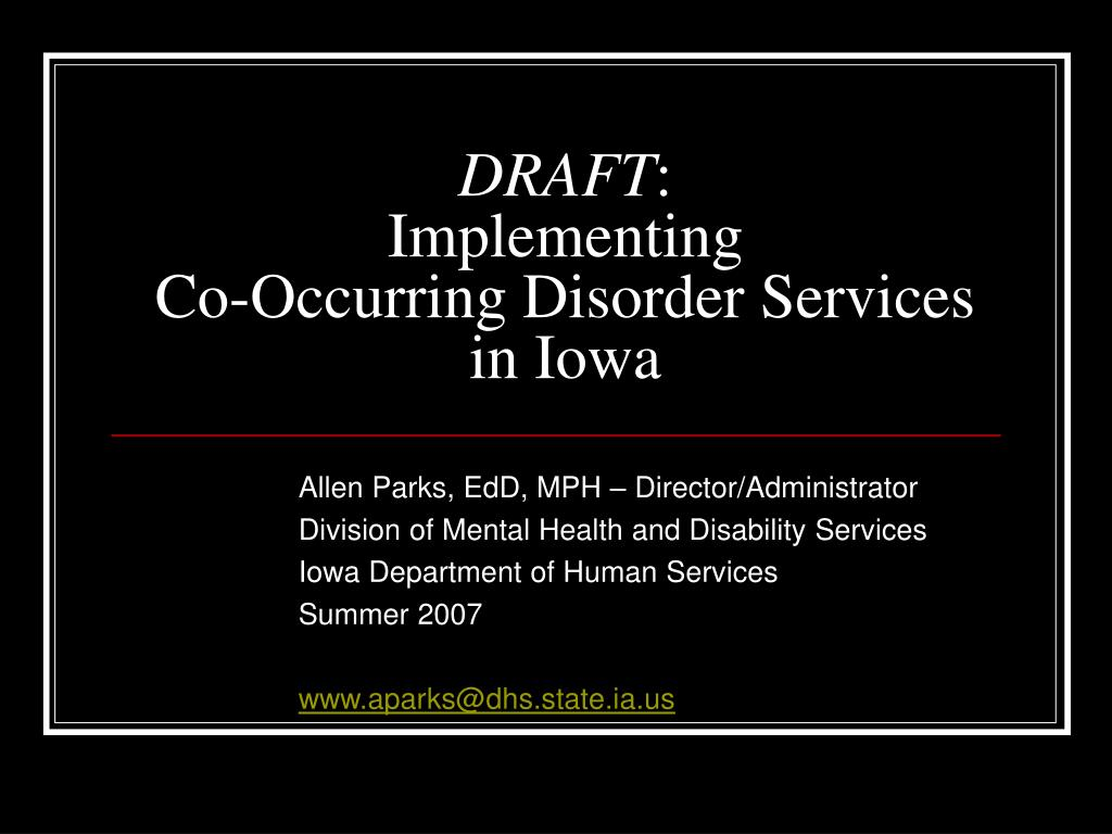 draft implementing co occurring disorder services in iowa l.