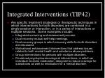 integrated interventions tip42