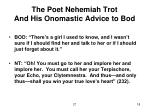 the poet nehemiah trot and his onomastic advice to bod