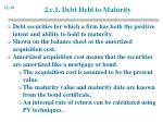 2 c 1 debt held to maturity