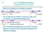 2 c 2 trading securities example 6 from text page 602