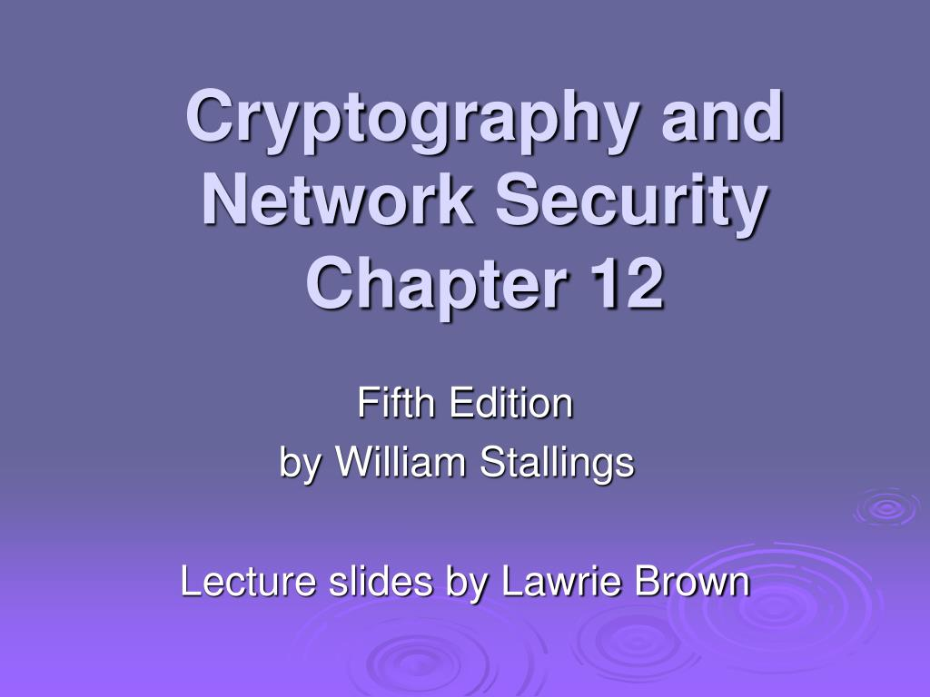 cryptography and network security chapter 12 l.