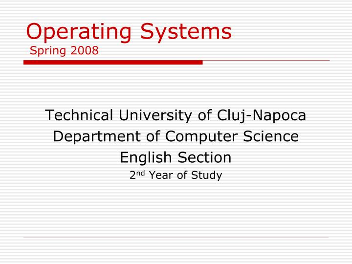 operating systems spring 2008 n.