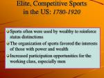 elite competitive sports in the us 1780 1920