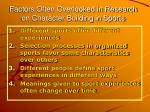 factors often overlooked in research on character building in sports