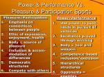 power performance vs pleasure participation sports