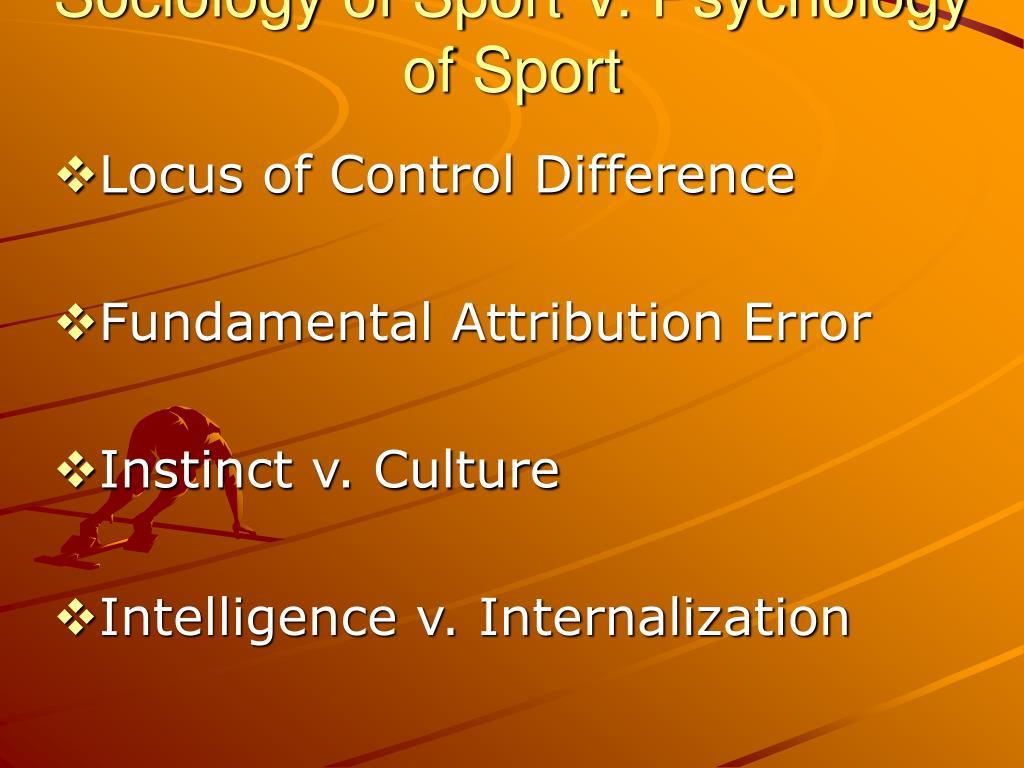 sociology of sport v psychology of sport l.