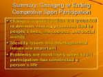 summary changing or ending competitive sport participation