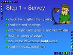 step 1 survey