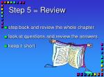 step 5 review