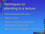 techniques for attending to a lecture