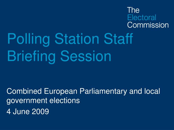 polling station staff briefing session n.