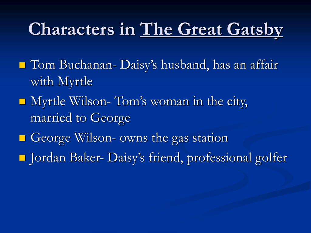 a comparison of the characters of tom buchanan george wilson daisy buchanan and myrtle wilson in the Compare and contrast daisy to myrtle such was the case of tom buchanan, his wife daisy, and the women with whom he was cheating on daisy with myrtle wilson.