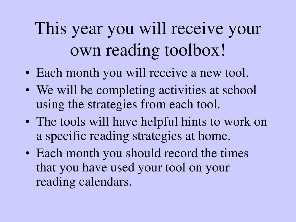 This year you will receive your own reading toolbox!