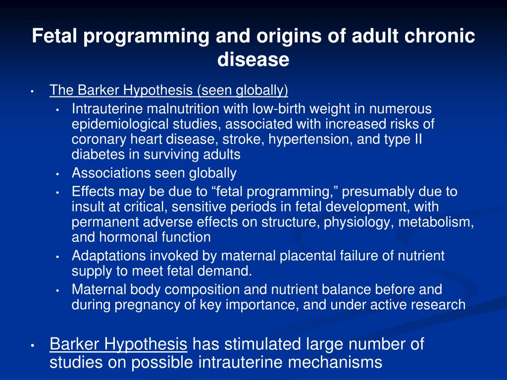 Fetal programming and origins of adult chronic disease