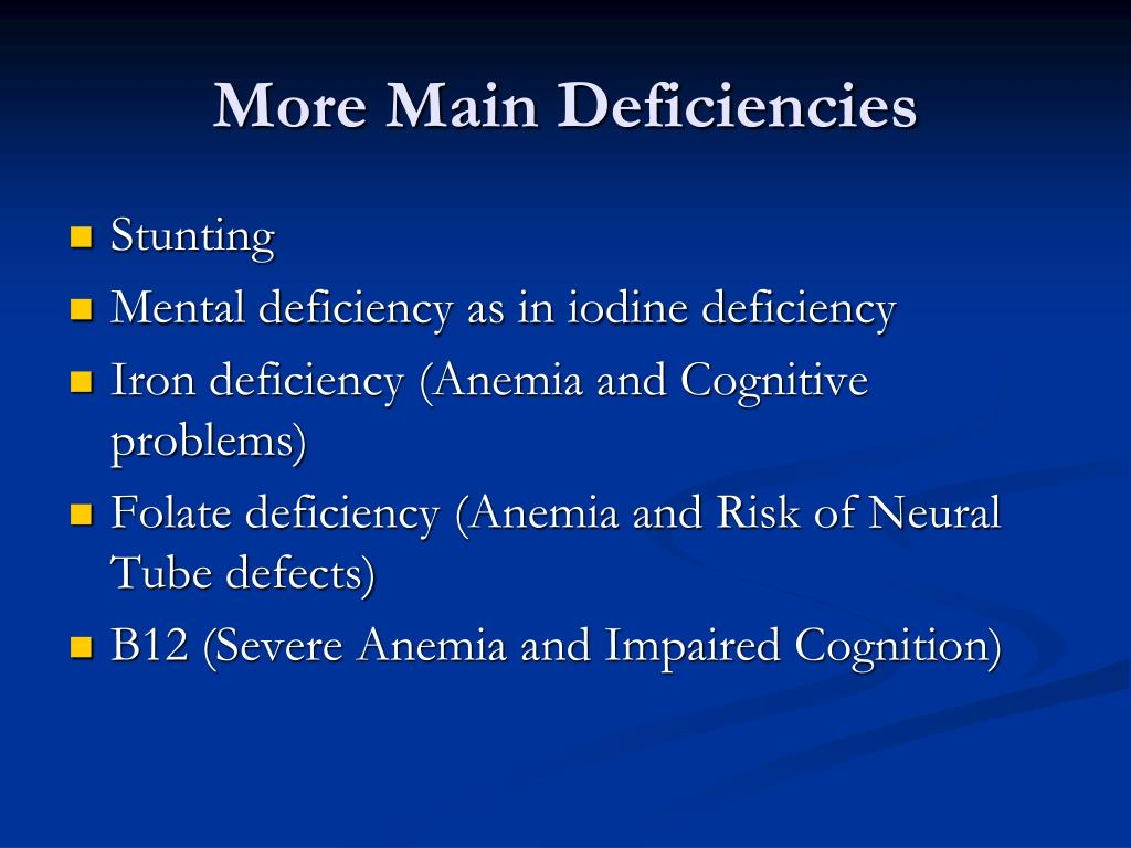 More Main Deficiencies
