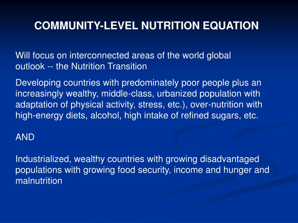 COMMUNITY-LEVEL NUTRITION EQUATION