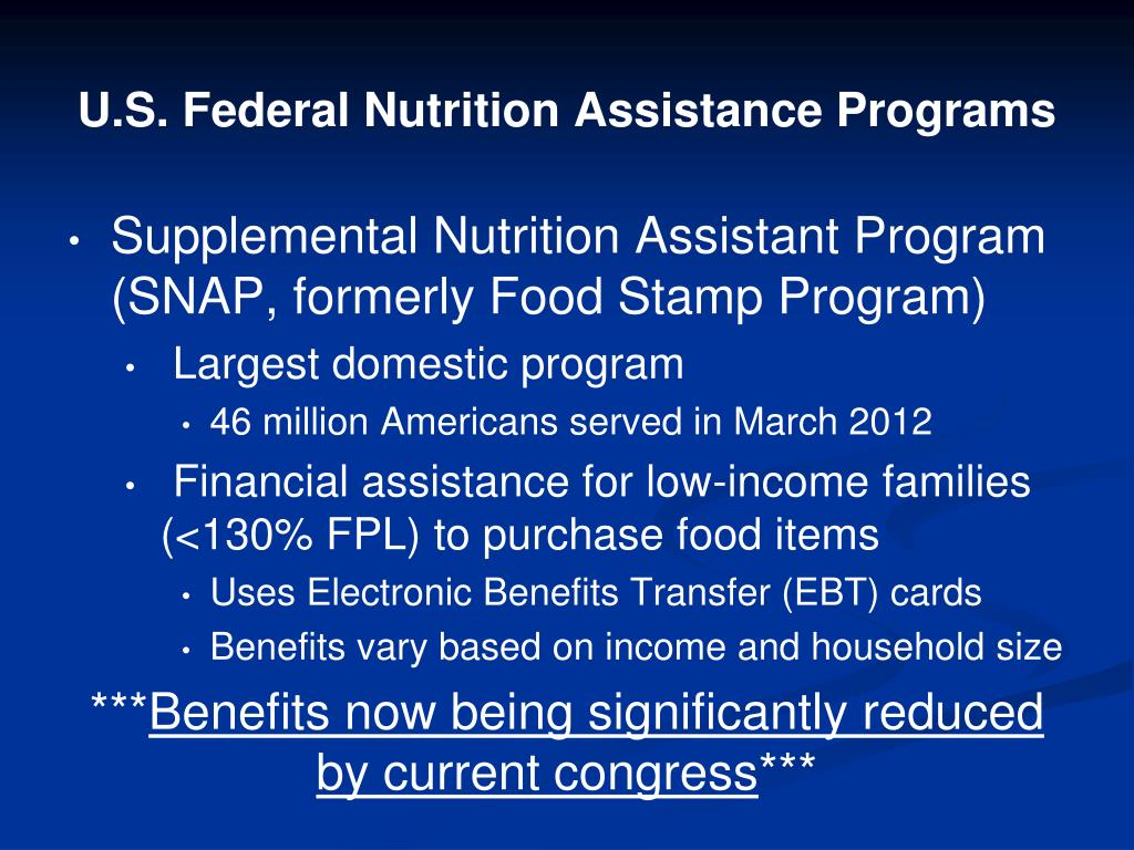 U.S. Federal Nutrition Assistance Programs