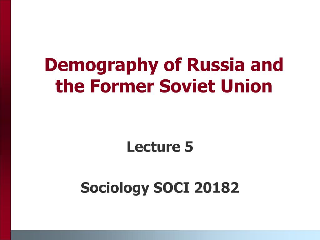 demography of russia and the former soviet union l.