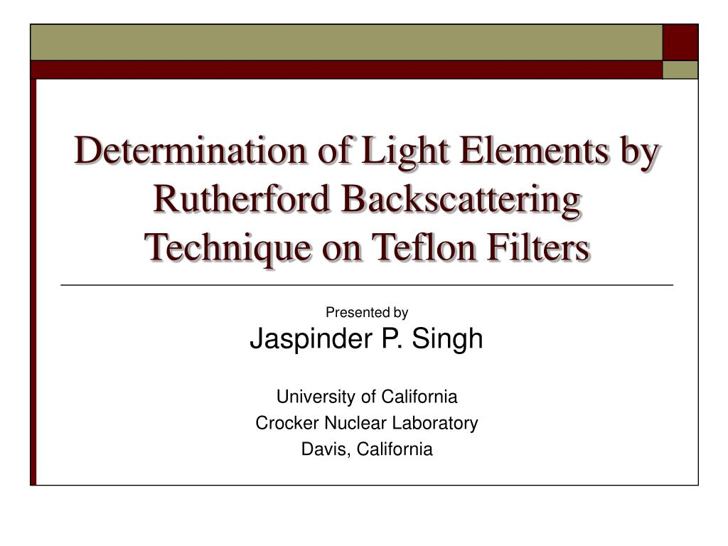 determination of light elements by rutherford backscattering technique on teflon filters l.