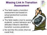 missing link in transition assessment