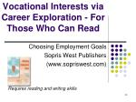 vocational interests via career exploration for those who can read