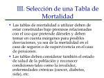 iii selecci n de una tabla de mortalidad