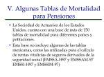 v algunas tablas de mortalidad para pensiones