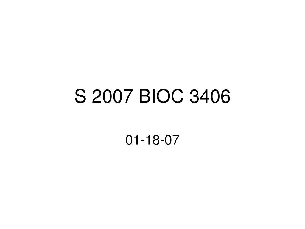 s 2007 bioc 3406 l.