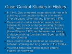 case control studies in history