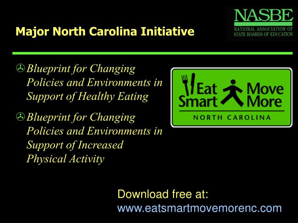 Major North Carolina Initiative