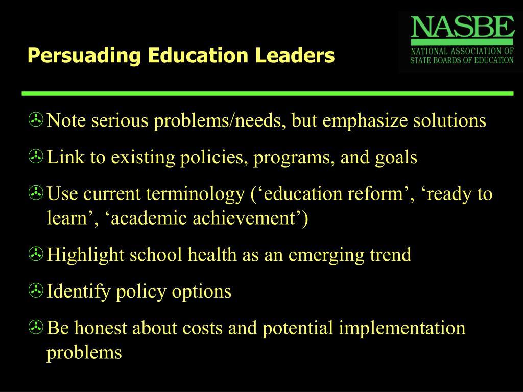 Persuading Education Leaders
