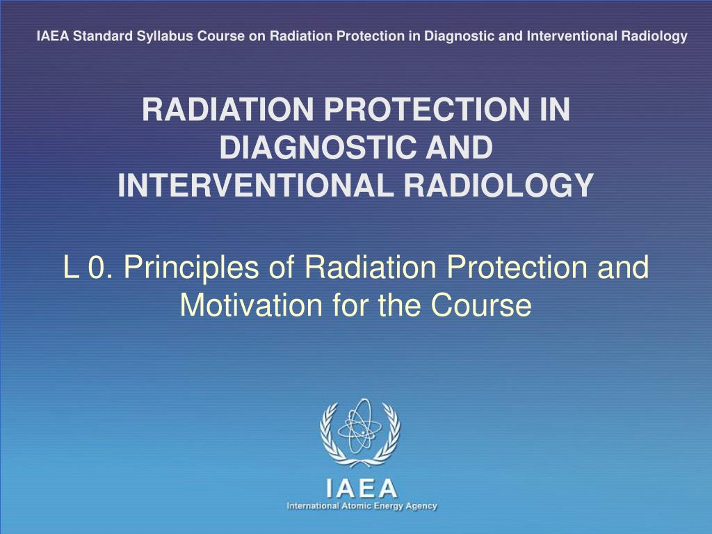 radiation protection in diagnostic and interventional radiology l.