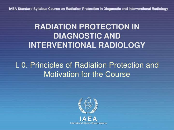 radiation protection in diagnostic and interventional radiology n.