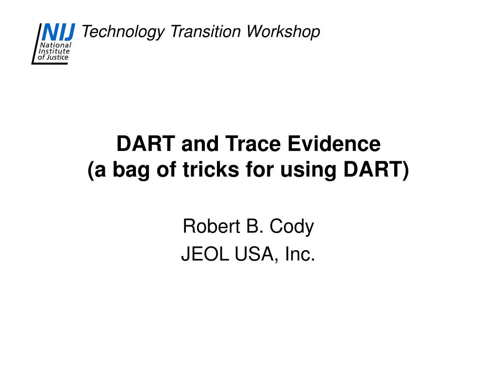 dart and trace evidence a bag of tricks for using dart l.