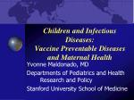 children and infectious diseases vaccine preventable diseases and maternal health