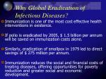 why global eradication of infectious diseases