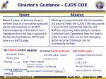 director s guidance cjos coe