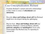 case conceptualization richard