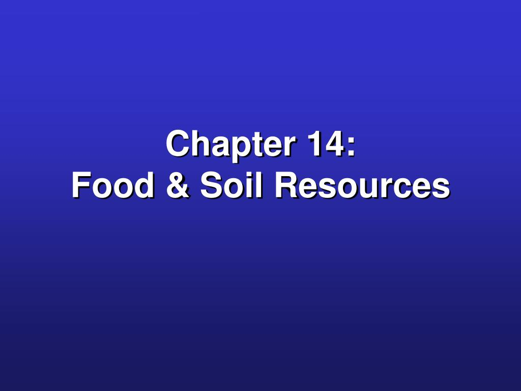 chapter 14 food soil resources l.