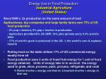 energy use in food production industrial agriculture united states