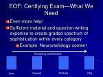 eof certifying exam what we need
