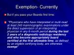 exemption currently