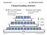 channel bonding structure