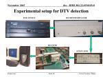 experimental setup for dtv detection