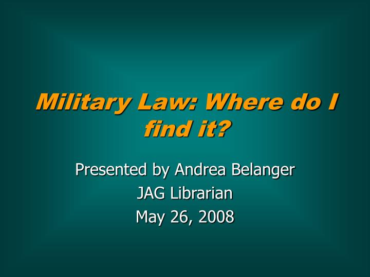 military law where do i find it n.