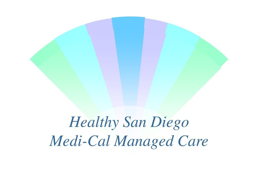 healthy san diego medi cal managed care l.
