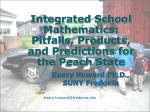 integrated school mathematics pitfalls products and predictions for the peach state