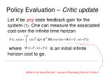 policy evaluation critic update
